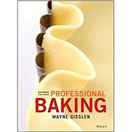 Professional Baking by Gisslen, Wayne; Smith, J. Gerard, 9781119148449