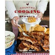 Country Cooking from a Redneck Kitchen by Bryson, Francine; Volkwein, Ann, 9780553448450
