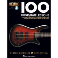 100 Funk / R&B Lessons by Gorenberg, Steve; Kringel, Chris, 9781480398450