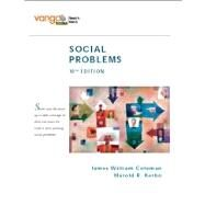 Social Problems, VangoBooks by Coleman, James William; Kerbo, Harold R., 9780132448451