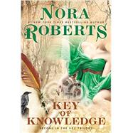 Key of Knowledge by Roberts, Nora, 9780425278451