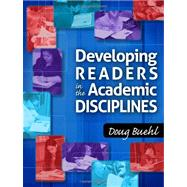 Developing Readers in the Academic Disciplines by Buehl, Doug, 9780872078451