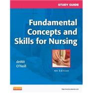 Study Guide for Fundamental Concepts and Skills for Nursing by deWit, Susan C., 9781455708451