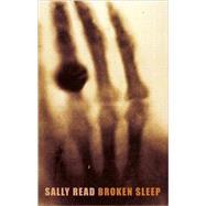 Broken Sleep by Read, Sally, 9781852248451