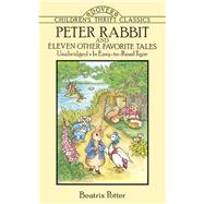 Peter Rabbit and Eleven Other Favorite Tales by Potter, Beatrix, 9780486278452