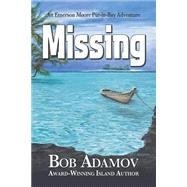 Missing by Adamov, Bob, 9780978618452