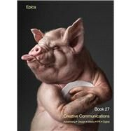 Epica Book 27 Creative Communications by Awards, Epica; Taschler, Patrick, 9781472528452