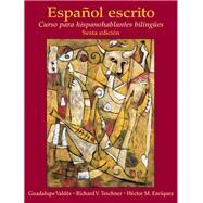 Español escrito Curso para hispanohablantes bilinges