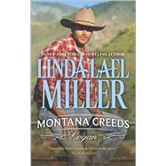 Montana Creeds: Logan by Miller, Linda Lael, 9780373788453