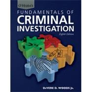 O'hara's Fundamentals of Criminal Investigation by Woods, Devere D. Jr., Ph.D., 9780398088453