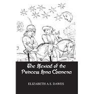Alexiad Of The Princess Anna Comnena by Dawes, 9781138988453