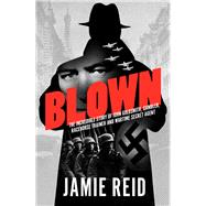 Blown by Reid, Jamie, 9781910498453