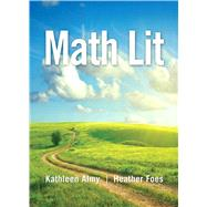 Math Lit by Almy, Kathleen; Foes, Heather, 9780321818454