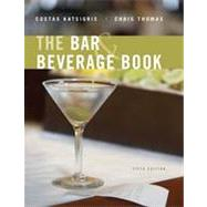 The Bar and Beverage Book, 5th Edition by Costas Katsigris (El Centro College); Chris Thomas, 9780470248454