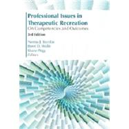 Professional Issues in Therapeutic Recreation 3E by Stumbo, Norma J.; Wolfe, Brent D.; Pegg; Shane, 9781571678454