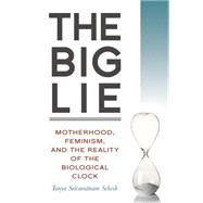 The Big Lie by SELVARATNAM, TANYA, 9781616148454