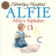 Alfie's Alphabet by Hughes, Shirley, 9781849418454