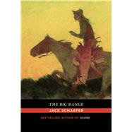 The Big Range by Schaefer, Jack, 9780826358455