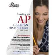 Cracking the AP European History Exam, 2008 Edition by PRINCETON REVIEW, 9780375428456