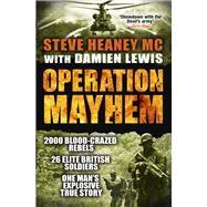 Operation Mayhem by MC, Steve Heaney, 9781409148456