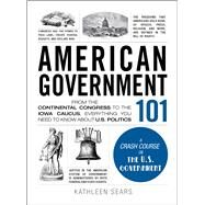 American Government 101 by Sears, Kathleen, 9781440598456