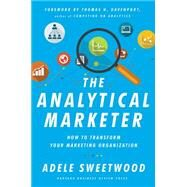 The Analytical Marketer by Sweetwood, Adele; Davenport, Thomas H., 9781625278456