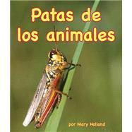 Patas de los animales/ Animal Legs by Holland, Mary, 9781628558456