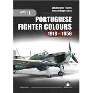 Portuguese Fighter Colours 1919-1956 by Tavares, Luis Armando; Soares, Armando Jorge, 9788363678456