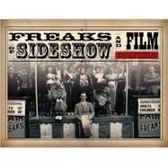 Freaks of Sideshow and Film by Brett, Mary; Gould, Stevan, 9780764348457