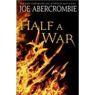 Half a War by Abercrombie, Joe, 9780804178457