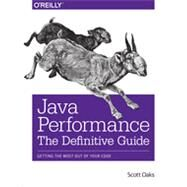 Java Performance: The Definitive Guide by Oaks, Scott, 9781449358457