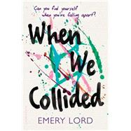 When We Collided by Lord, Emery, 9781619638457