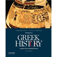 Readings in Greek History Sources and Interpretations by Nagle, D. Brendan; Burstein, Stanley M., 9780199978458