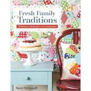 Fresh Family Traditions by Mcconnell, Sherri, 9781607058458