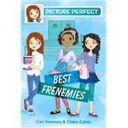 Best Frenemies by Simmons, Cari; Zulkey, Claire, 9780062318459