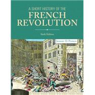 A Short History of the French Revolution by Popkin; Jeremy D., 9780205968459