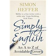 Simply English by Heffer, Simon, 9780099558460