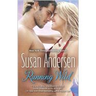 Running Wild by Andersen, Susan, 9780373788460