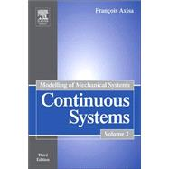 Modelling of Mechanical Systems: Structural Elements by Axisa; Trompette, 9780750668460