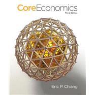 CoreEconomics by Chiang, Eric, 9781429278461