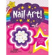 Make It: Nail Art! by Priddy, Roger, 9780312518462