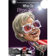 Who Is Elton John? by Anderson, Kirsten; Qiu, Joseph J. M., 9780448488462
