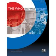 The Who Sheet Music Anthology: Easy Piano by The Who (COP); Coates, Dan (ADP), 9780739098462
