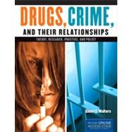 Drugs, Crime, and Their Relationship by Walters, Glenn, 9781449688462