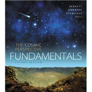 Cosmic Perspective Fundamentals, The, Plus Mastering Astronomy with Pearson eText -- Access Card Package by Bennett, Jeffrey O.; Donahue, Megan O.; Schneider, Nicholas; Voit, Mark, 9780134478463