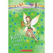 Kitty the Tiger Fairy (The Baby Animal Rescue Faires #2) A Rainbow Magic Book by Meadows, Daisy, 9780545708463
