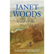 Straw in the Wind by Woods, Janet, 9780727898463