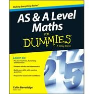 As and a Level Maths for Dummies by Beveridge, Colin; Wiley, 9781119078463