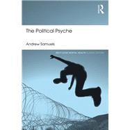 The Political Psyche by Samuels; Andrew, 9781138888463