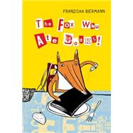The Fox Who Ate Books by Biermann, Franziska, 9781554518463
